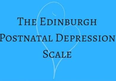 The Edinburgh Postnatal Depression Scale – PPD Questionnaire