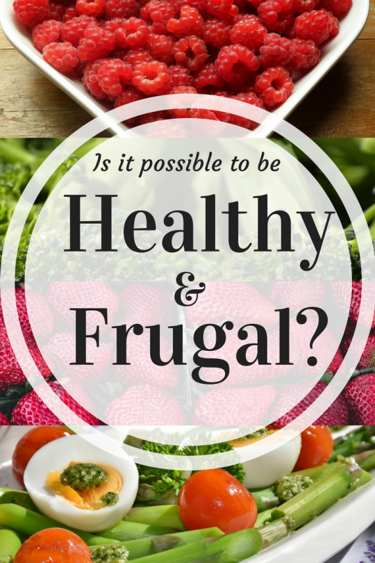 healthy and frugal