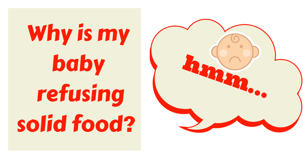 Why Is Baby Refusing to Take Solid Food
