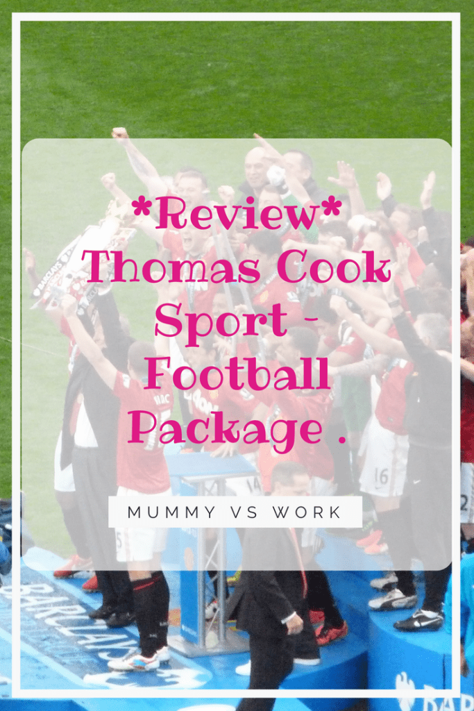 *Review* Thomas Cook Sport – Football Package