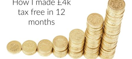 How I made £4k tax free in the last 12 month