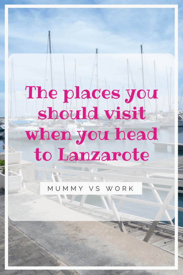 The places you should visit when you head to Lanzarote