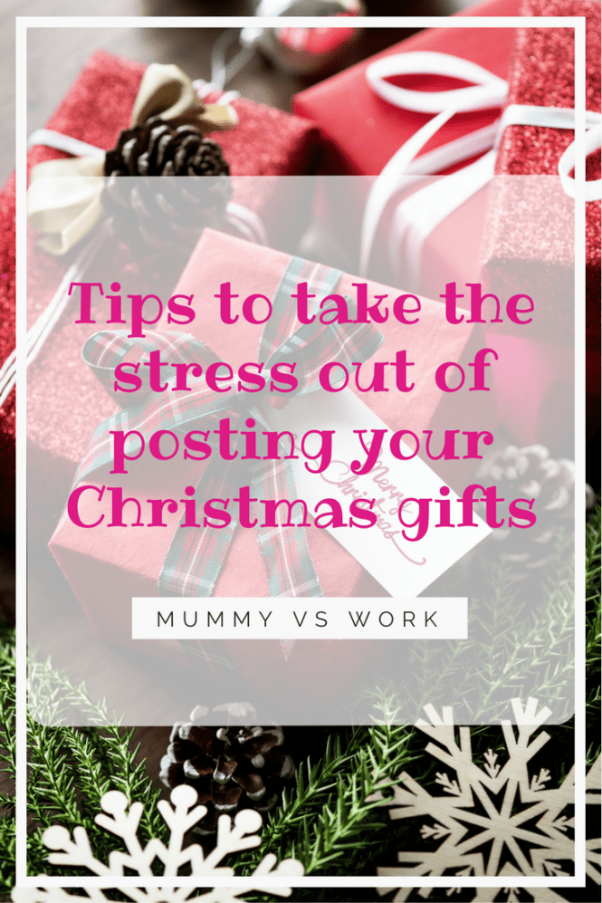 Tips to take the stress out of posting your Christmas gifts