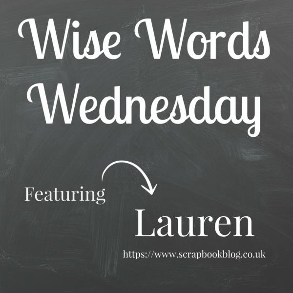 Wise Words Wednesday with Lauren