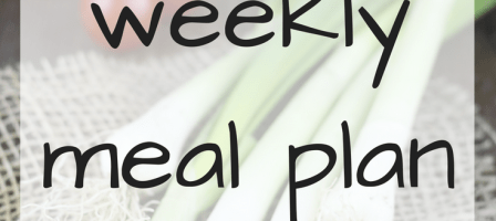 Our weekly meal plan – 30/07/18