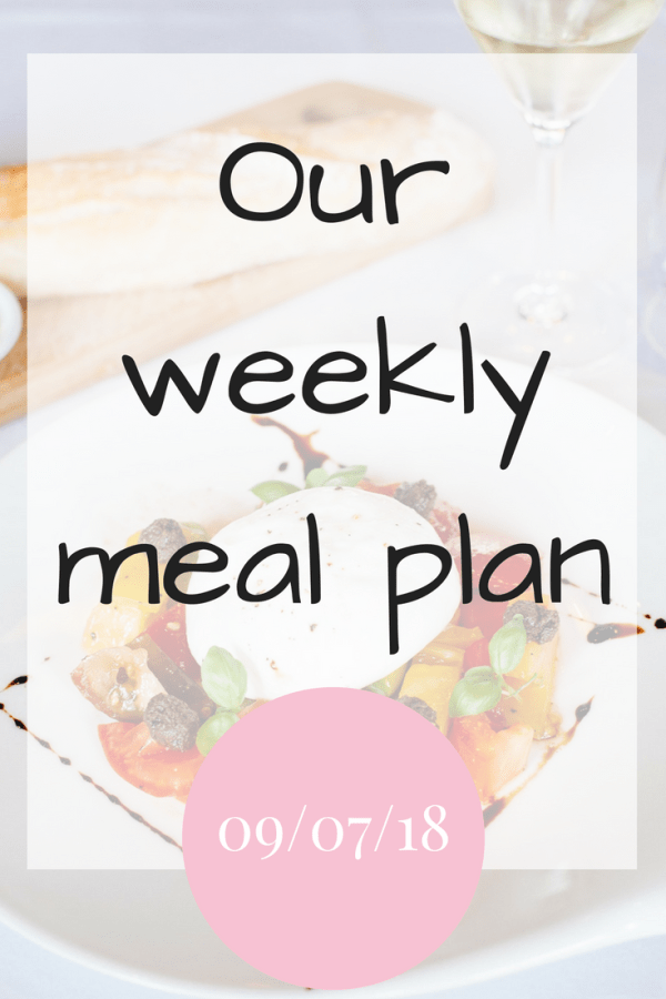 Our family meal plan 09/07/18