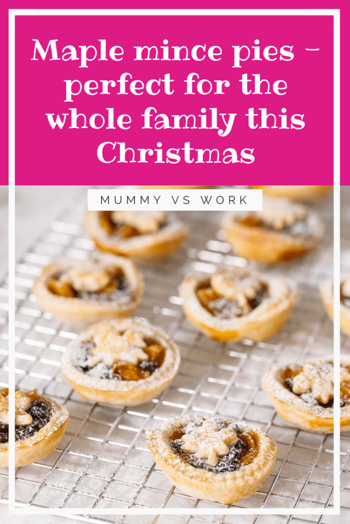 Maple mince pies - perfect for the whole family this Christmas
