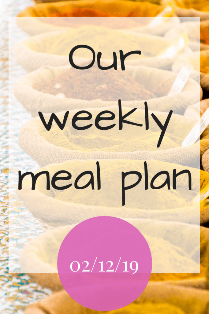 Our weekly meal plan - 2nd December 2019