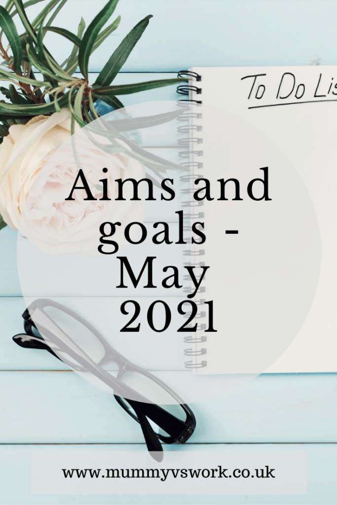 Aims and goals May 2021