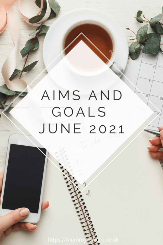 Aims and goals June 2021