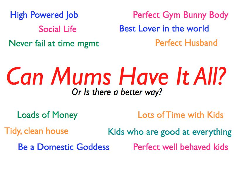 Can Mums Have It All