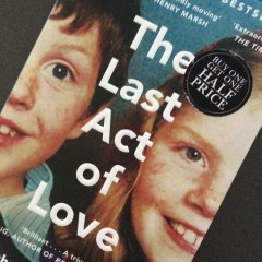 The Last Act of Love by Cathy Rentzenbrink