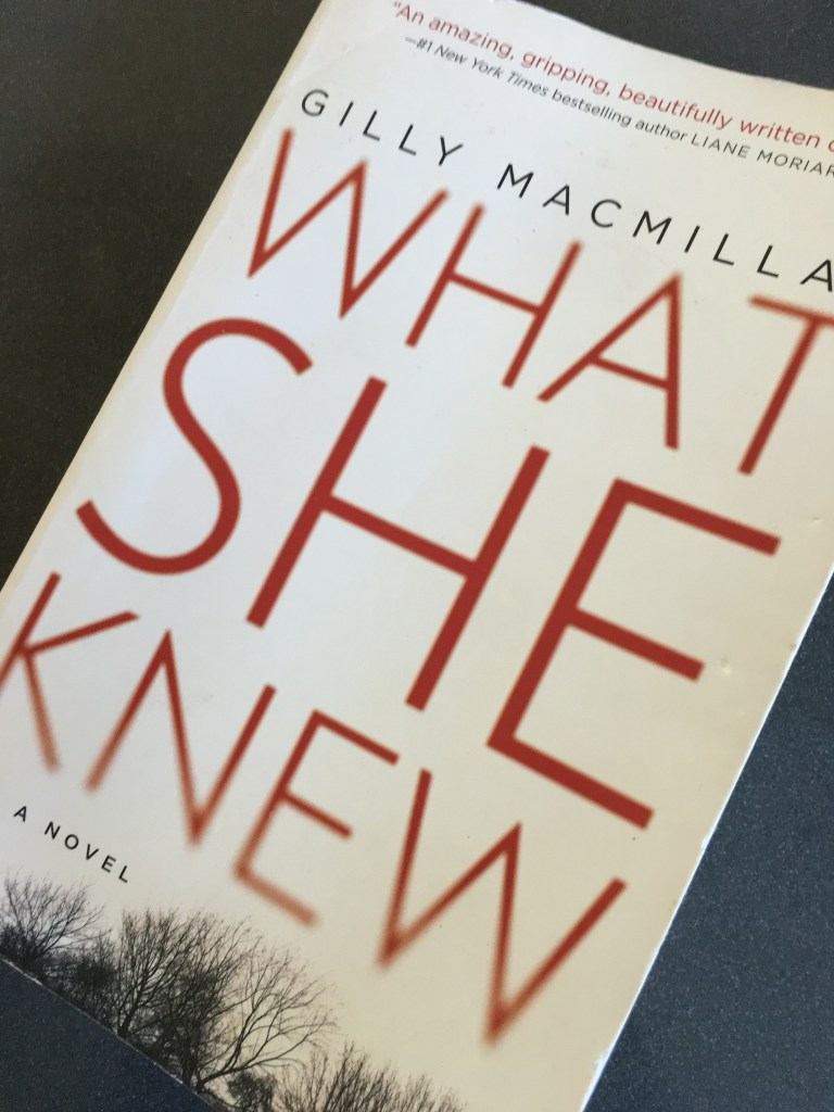 What She Knew by Gilly Macmillan, Book review, What She Knew, Gilly Macmillan
