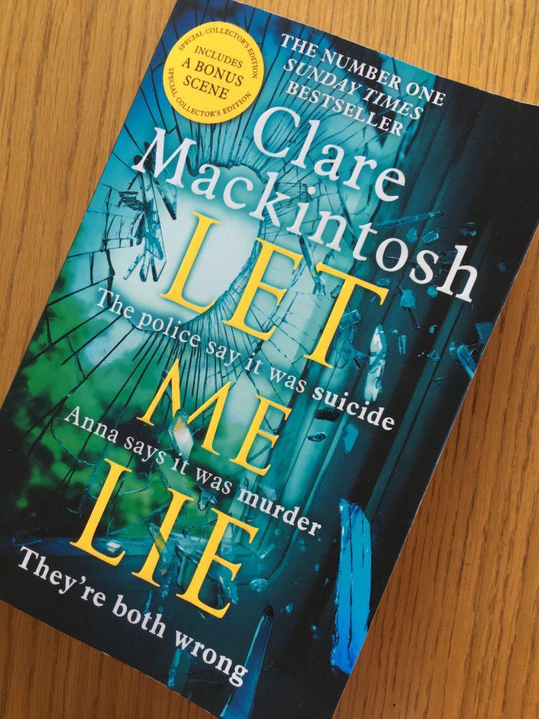 Let Me Lie, Clare Mackintosh, Book review, Let Me Lie review, Let Me Lie by Clare Mackintosh
