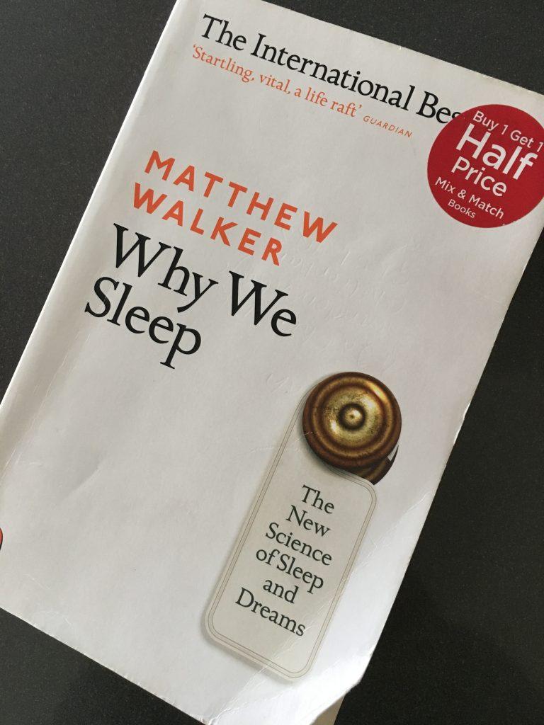 Why We Sleep, Matthew Walker, Why We Sleep by Matthew Walker, Why We Sleep review, Book review