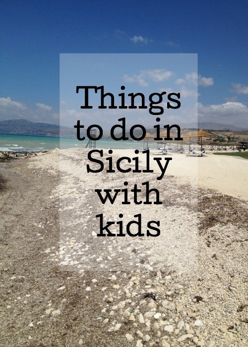 Things to do in Sicily with kids. Copyright Gretta Schifano