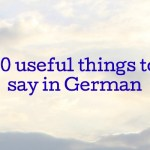 10 useful things to say in German