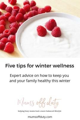 Mums Off Duty, Winter Wellness