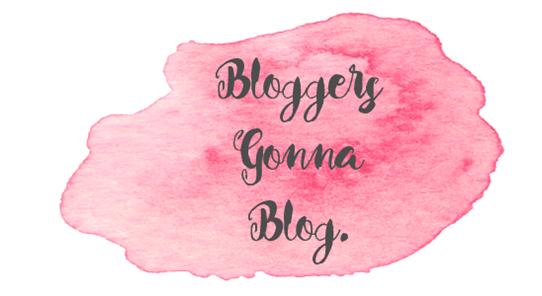 bloggersgonnablog