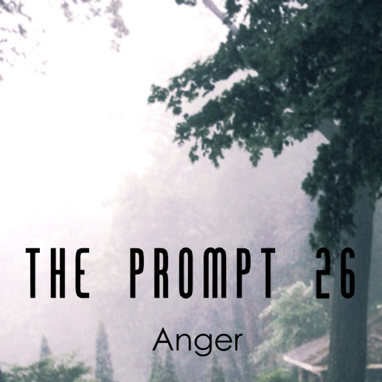 The Prompt 26: Anger