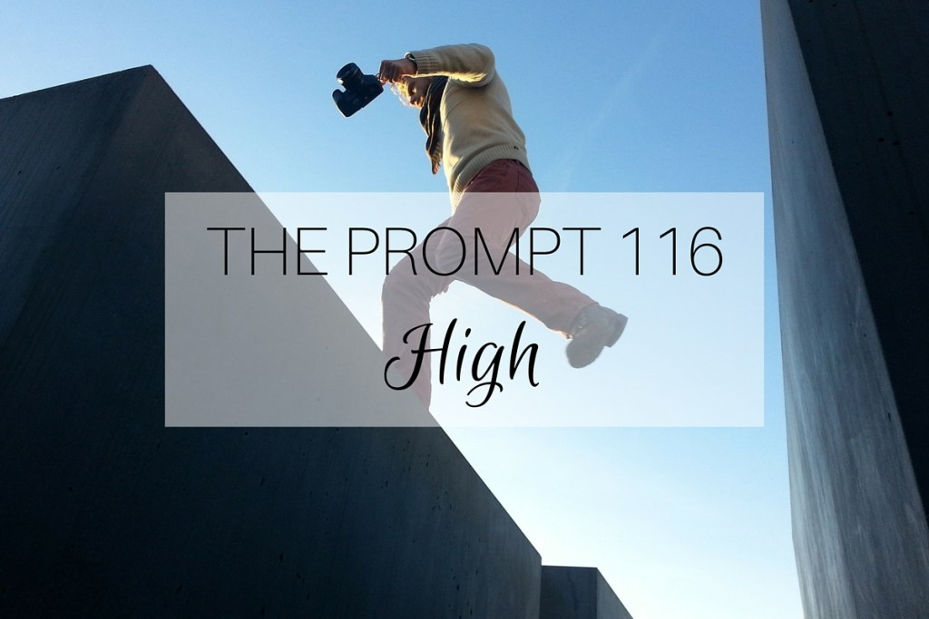 The Prompt 116: High