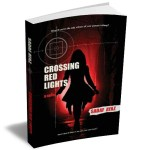 Crossing Red Lights – A Novel