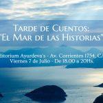 """7/07: Tarde de Cuentos """"El Mar de las Historias"""""""