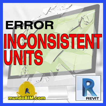 revit error inconsistent units