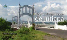 El Origen del Departamento de Jutiapa