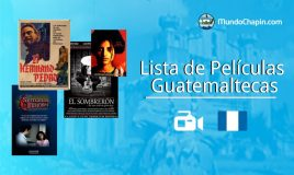 Lista de Películas Guatemaltecas
