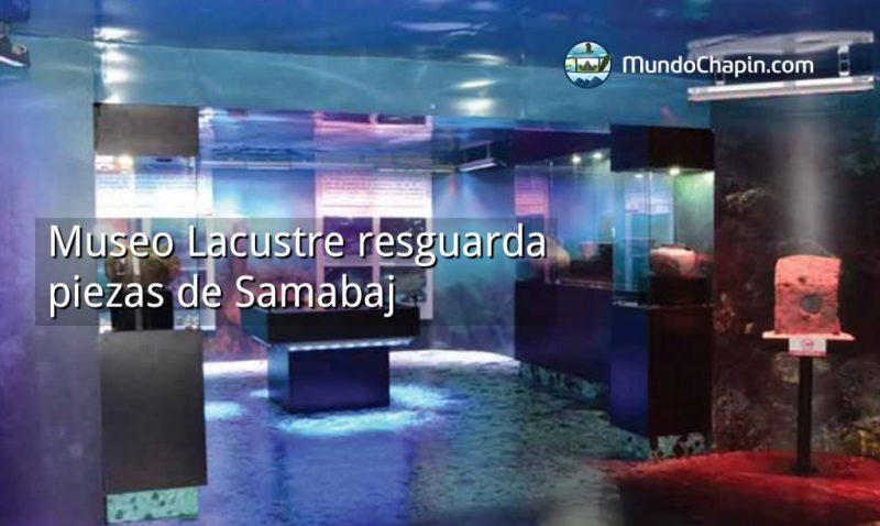 Museo Lacustre resguarda piezas de Samabaj