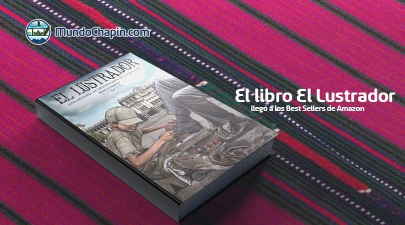 El libro El Lustrador llegó a los Best Sellers de Amazon