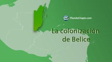 La Colonización de Belice