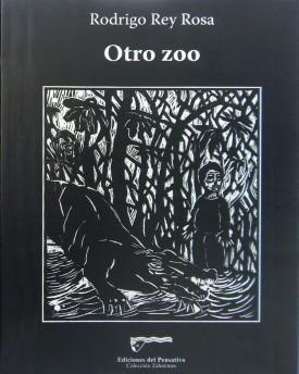 otro zoo 275x344 - Resumen del libro Otro Zoo por Rodrigo Rey Rosa