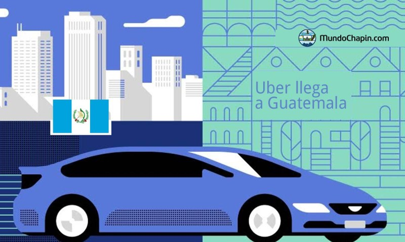 uber llega a guatemala mundochapin - Uber llega a Guatemala