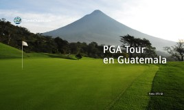 PGA Tour en Guatemala