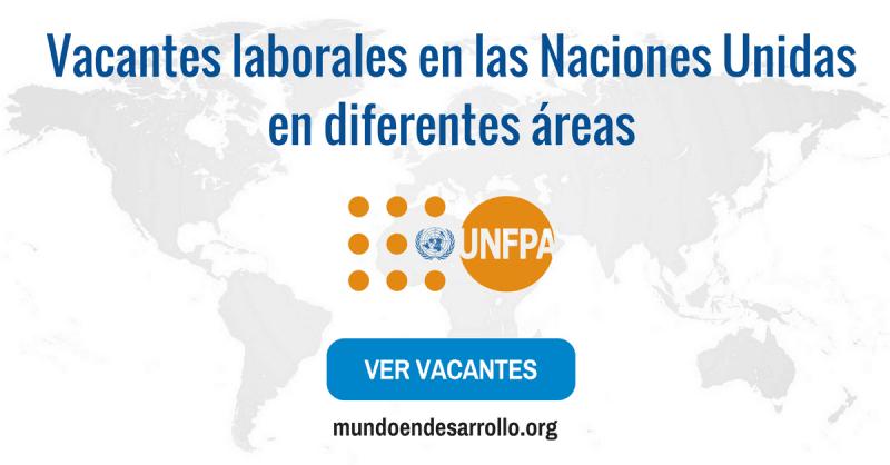Vacantes de trabajo en las Naciones Unidas