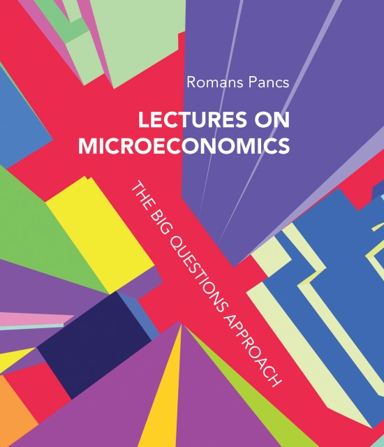 Lectures on Microeconomics The Big Questions Approach: MIT Press