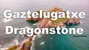 Gaztelugatxe – Dragonstone