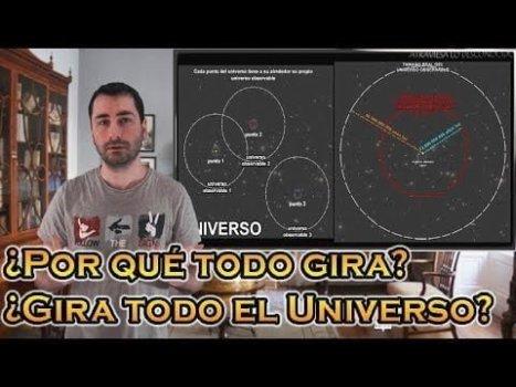¿Por qué TODO lo que existe en el Universo GIRA?