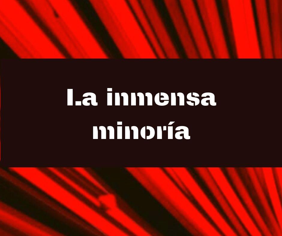 La Inmensa Minoría | 08-06-2020