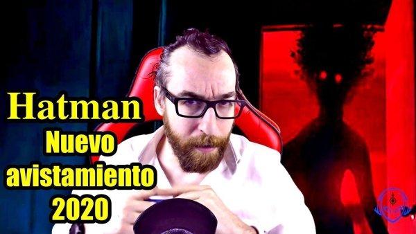 Nuevo Avistamiento HATMAN 2020