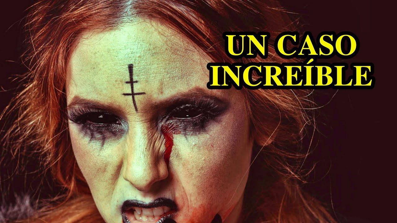 CASO IMPACTANTE: Un Diablo Dentro De Una Persona