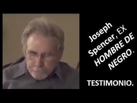 Testimonio de Joseph Spencer, EX HOMBRE DE NEGRO