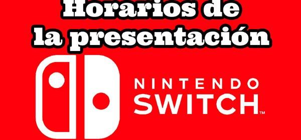 Horarios en Latino América y España de la presentación del Nintendo Switch