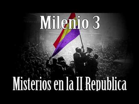 Milenio 3 – Misterios en la II República