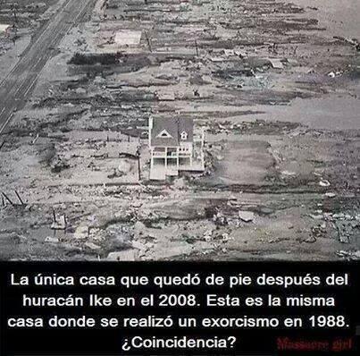 La casa que sobrevive al huracan fue exorcizada