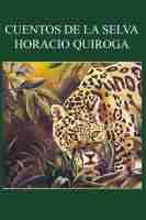 حكايات الغابة Cuentos de la Selva