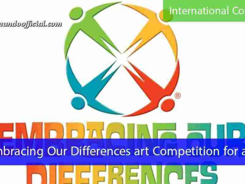 Embracing Our Differences art Competition for artists