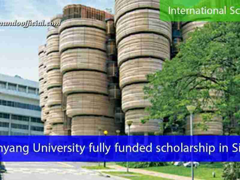 Nanyang University fully funded Undergraduate scholarship in Singapore